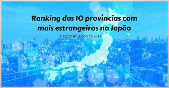 10 provincias com mais estrangeiros no japao